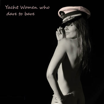 Yacht Women Who Dare To Bare Calendar